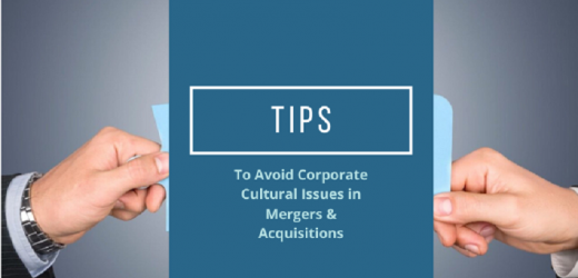 Tips to Avoid Corporate Cultural issues in Mergers and Acquisitions
