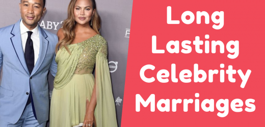 Celebrity Couples Who Have Managed to Make Marriage Last and How