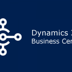 An Overlook of Microsoft Dynamics 365 Business Central