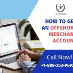 How to get an Offshore Merchant Account?